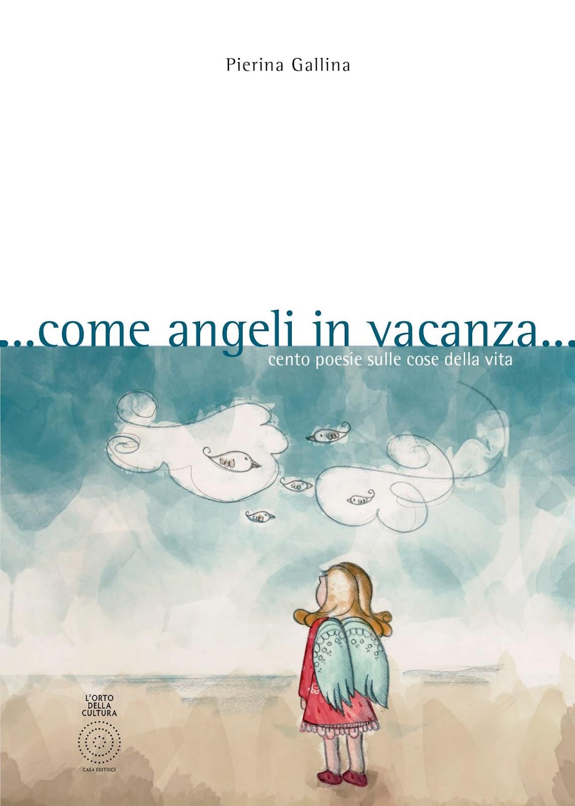 Come angeli in vacanza