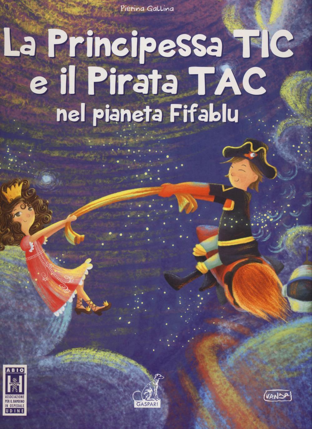 La Principessa TIC e il Pirata TAC